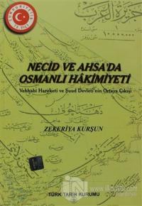 Necid ve Ahsa'da Osmanlı Hakimiyeti