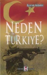Neden Türkiye?
