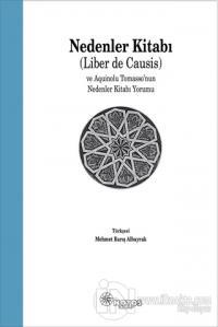 Nedenler Kitabı (Liber de Causis) ve Aquinolu Tomasso'nun Nedenler Kitabı Yorumu