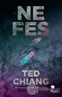 Nefes Ted Chiang