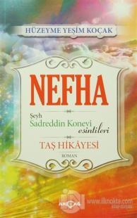 Nefha Şeyh Sadreddin Konevi Esintileri