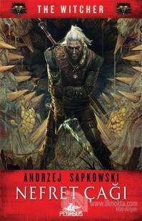 Nefret Çağı - The Witcher Serisi 4 Andrzej Sapkowski