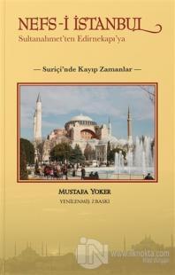 Nefs-i İstanbul: Sultanahmet'ten Edirnekapı'ya