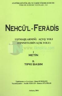 Nehcü'l-Feradis 1-2 Metin / Tıpkıbasım