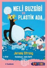 Neli Buzgibi ve Plastik Ada 3.Kitap