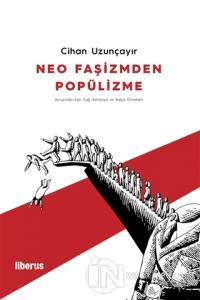Neo Faşizmden Popülizme