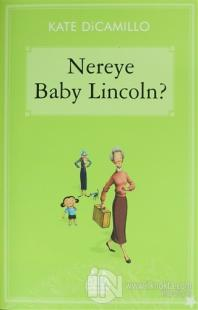 Nereye Baby Lincoln
