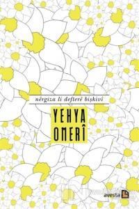 Nergiza Li Deftere Bişkivi Yehya Omeri