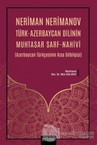 Neriman Nerimanov Türk-Azerbaycan Dilinin Muhtasar Sarf-Nahivi