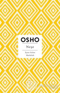 Neşe Osho (Bhagwan Shree Rajneesh)