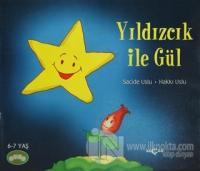 Neşeli Okuma Dizisi 2 : Yıldızcık ile Gül %25 indirimli Sacide Uslu