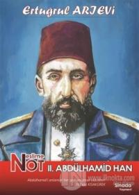 Neslime Not 2. Abdülhamid Han