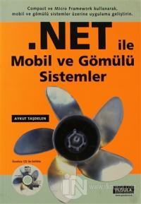 .NET ile Mobil ve Gömülü Sistemler %15 indirimli Aykut Taşdelen
