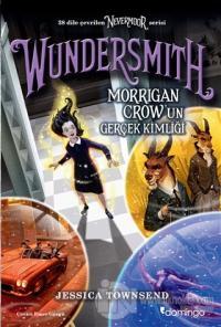 Nevermoor - Wundersmith: Morrigan Crow'un Gerçek Kimliği Jessica Towns