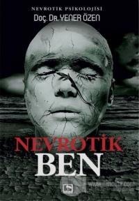 Nevrotik Ben Yener Özen