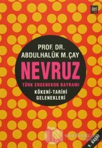 Nevruz - Türk Ergenekon Bayramı
