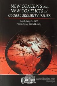 New Concepts and New Conflicts in Global Security Issues