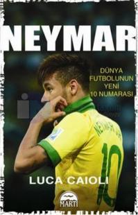Neymar - Dünya Futbolunun Yeni 10 Numarası - Özel Seri
