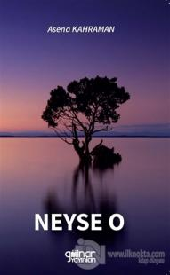 Neyse O
