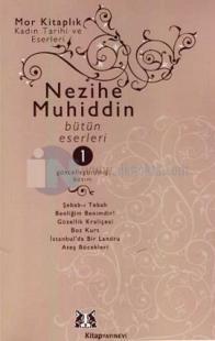 Nezihe Muhiddin Bütün Eserleri (4 Cilt Takım)