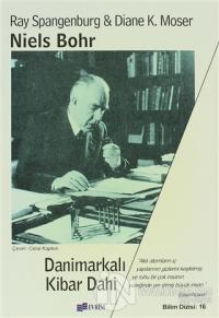 Niels Bohr: Danimarkalı Kibar Dahi