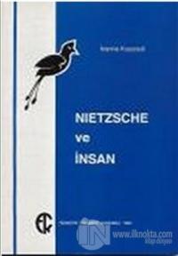Nietzsche ve İnsan