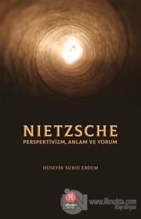 Nietzsche Hüseyin Subhi Erdem