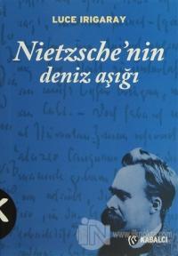 Nietzsche'nin Deniz Aşığı