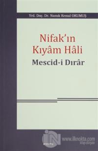 Nifak'ın Kıyam Hali: Mescid-i Dırar
