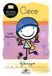 Nilüfer Çıkmazı Serisi - Coco: Leziz Hayatım