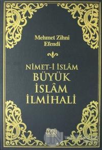 Nimet-i İslam Büyük İslam İlmihali (Ciltli)
