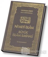 Ni'meti İslam - Büyük İslam İlmihali (Ciltli)