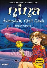 Nina - Atlantis' in Gizli Gözü