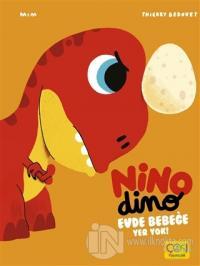 Nino Dimo - Evde Bebeğe Yer Yok (Ciltli)