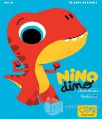 Nino Dimo - Hiçbir Şeyden Korkmuyor (Ciltli)