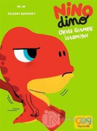 Nino Dimo - Okula Gitmek İstemiyor (Ciltli)