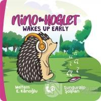Nino the Hoglet - Wakes Up Early
