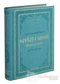 Niyazi-i Mısri Divanı ve Şerhi (Ciltli)