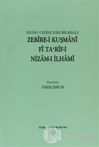 Nizam-ı Cedide Dair Bir Risale Zebire-i Kuşmani Fi Ta'rif-i Nizam-ı İlhami