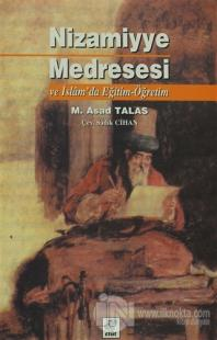 Nizamiyye Medresesi ve İslam'da Eğitim-Öğretim