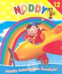 Noddy 12 Noddy Gökkuşağını Kovalıyor