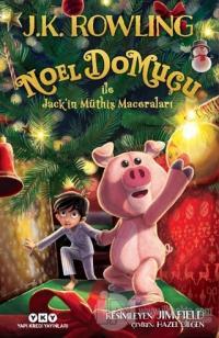 Noel Domuçu ile Jack'in Müthiş Maceraları (Ciltli)