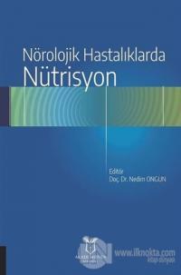 Nörolojik Hastalıklarda Nütrisyon