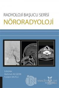 Nöroradyoloji - Radyoloji Başucu Serisi