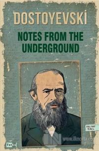 Notes From The Underground Fyodor Mihayloviç Dostoyevski
