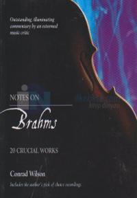 Notes On Brahms