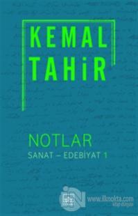 Notlar / Sanat - Edebiyat 1