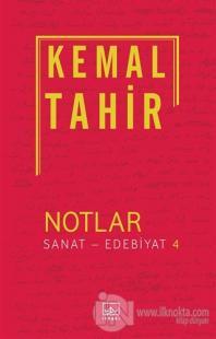 Notlar / Sanat - Edebiyat 4 %35 indirimli Kemal Tahir
