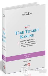Notlu Türk Ticaret Kanunu (Ciltli)