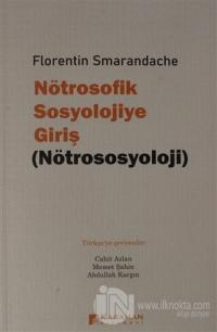 Nötrosofik Sosyolojiye Giriş (Nötrososyoloji) Florentin Smarandache